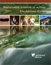 Sustainable Tourism in Action - Success Stories